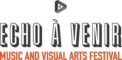 Festival Echo à Venir édition 2014 Bordeaux
